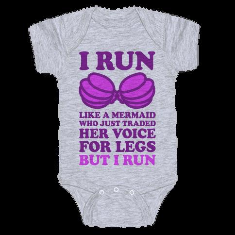 I Run Like A Mermaid Baby Onesy