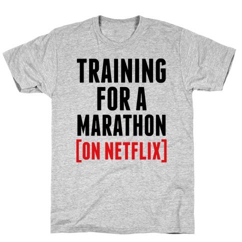 Training for a Marathon (On Netflix) Mens/Unisex T-Shirt