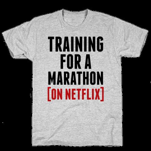 Training for a Marathon (On Netflix) Mens T-Shirt