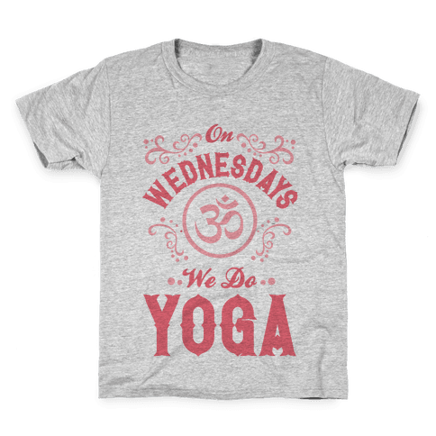 On Wednesday We Do Yoga Kids T-Shirt