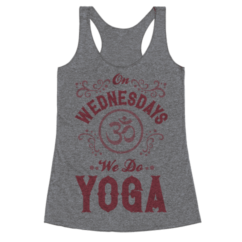 On Wednesday We Do Yoga Racerback Tank Top