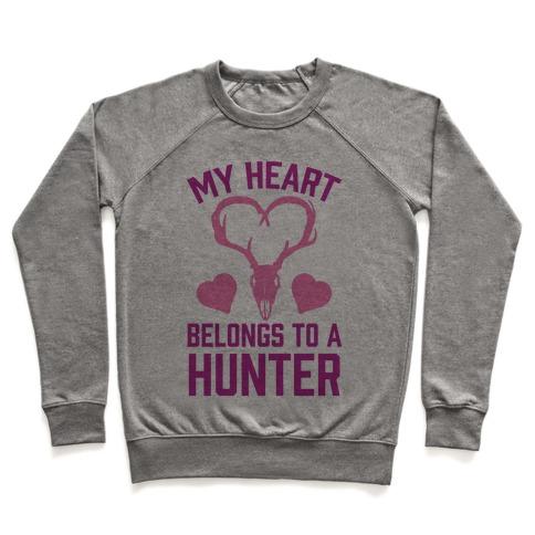 My Heart Belongs To A Hunter Pullover
