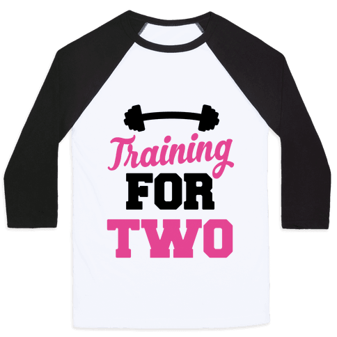 Training For Two Baseball Tee