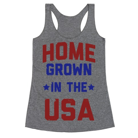 Home Grown In The USA Racerback Tank Top