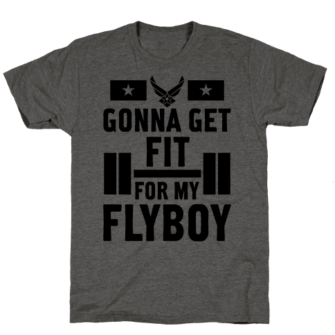 Getting Fit For My Flyboy