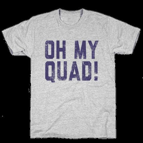 Oh My Quad Mens T-Shirt