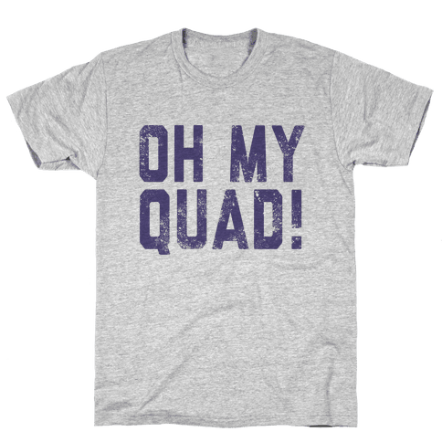 Oh My Quad Mens T-Shirt