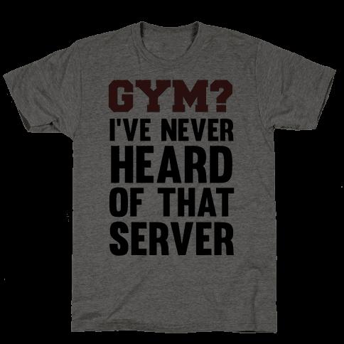 Gym? I've Never Heard of That Server