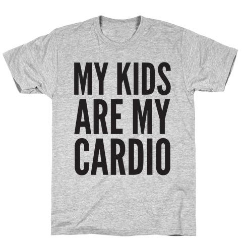 My Kids Are My Cardio Mens/Unisex T-Shirt