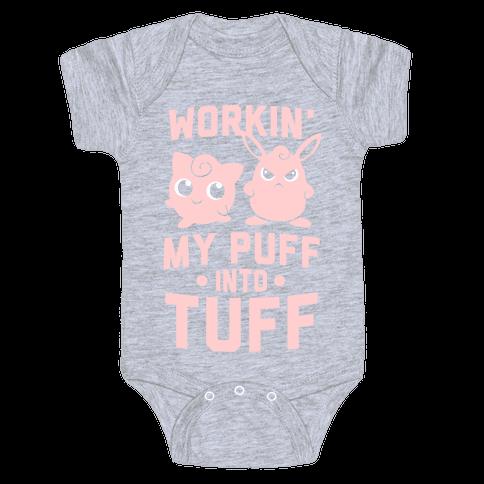 Workin' My Puff Into Tuff Baby One-Piece