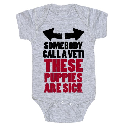 Somebody Call a Vet, These Puppies Are Sick! (Tank) Baby Onesy
