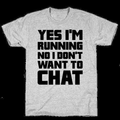 Yes I'm Running Mens T-Shirt