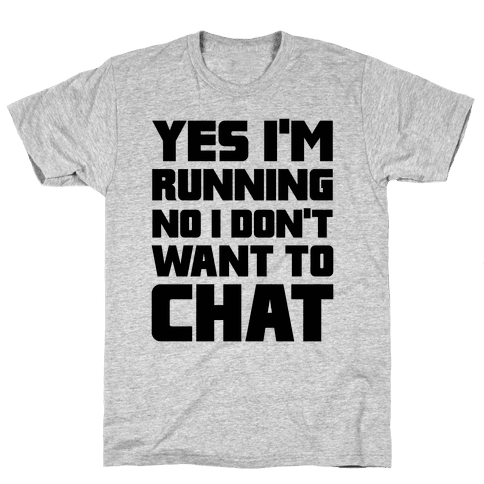 Yes I'm Running Mens T-Shirt