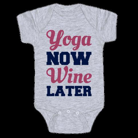Yoga Now Wine Later Baby Onesy