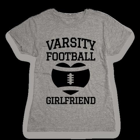 Varsity Football Girlfriend  Womens T-Shirt