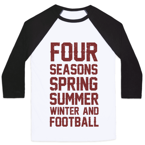 Four Seasons Spring Summer Winter And Football Baseball Tee
