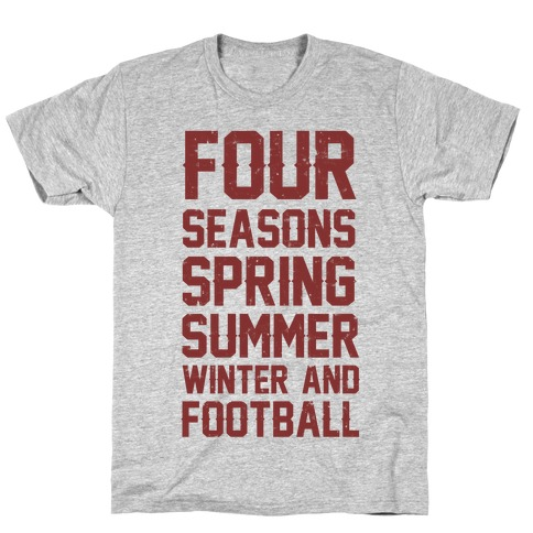 Four Seasons Spring Summer Winter And Football T-Shirt