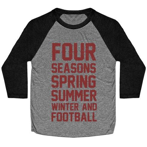 Four Seasons Spring Summer Winter And Football Baseball Tee