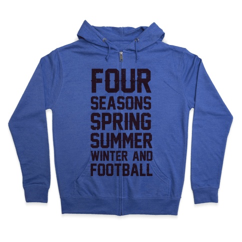 Four Seasons Spring Summer Winter And Football Zip Hoodie