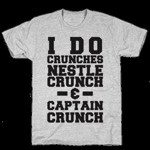 I Do Crunches Mens T-Shirt