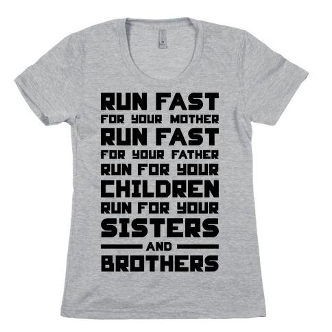 Run Fast Womens T-Shirt