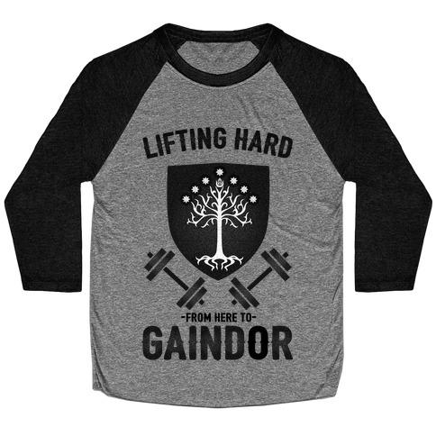 Lifting Hard From Here to Gaindor Baseball Tee