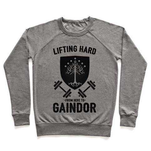 Lifting Hard From Here to Gaindor Pullover