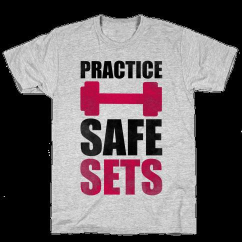 Practice Safe Sets Mens T-Shirt