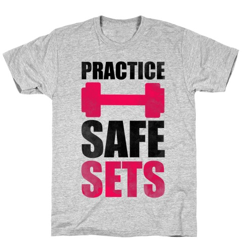Practice Safe Sets T-Shirt