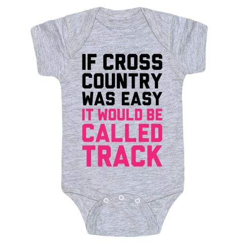If Cross Country Was Easy Baby Onesy