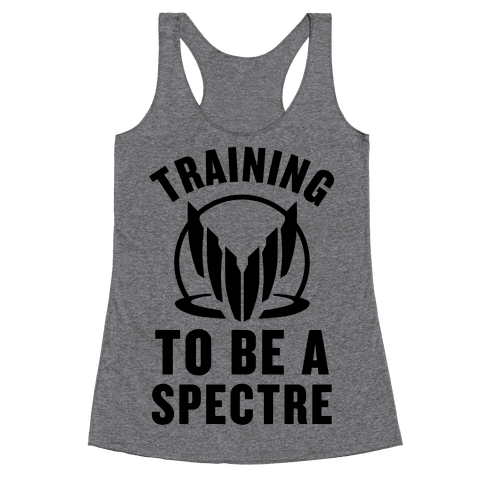 Training To Be A Spectre Racerback Tank Top