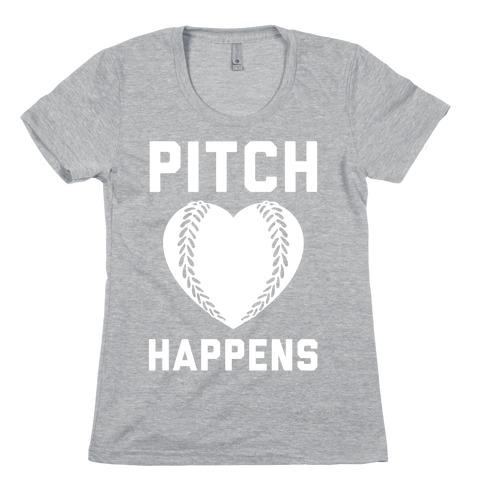 Pitch Happens Womens T-Shirt