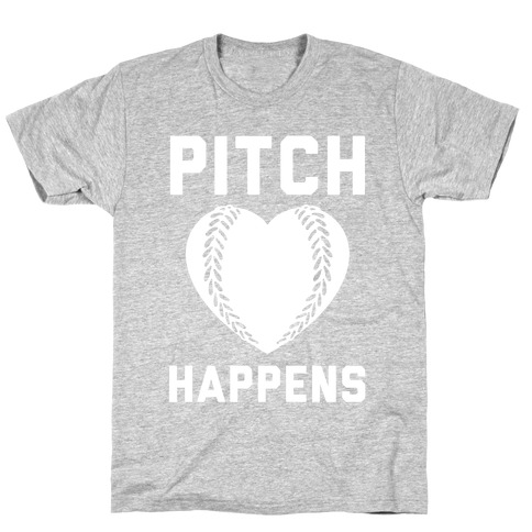 Pitch Happens T-Shirt