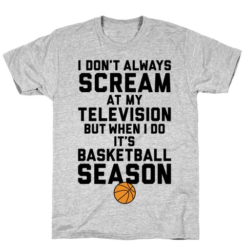 Basketball Season T-Shirt