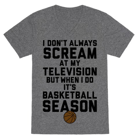Basketball Season V-Neck Tee Shirt