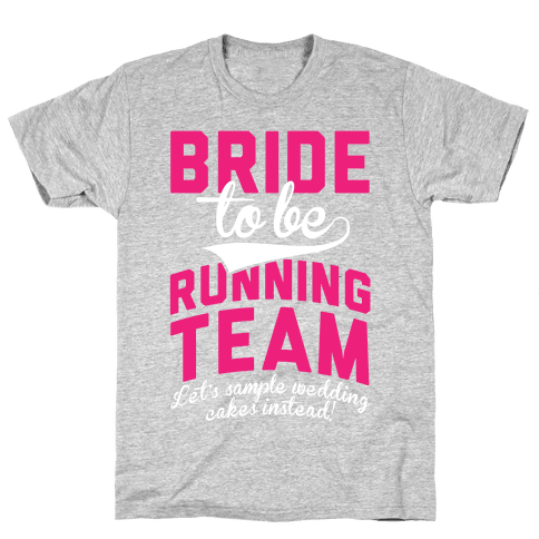 Bride-To-Be Running Team Mens T-Shirt