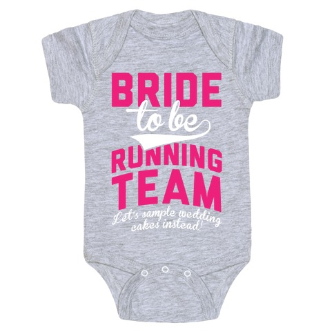 Bride-To-Be Running Team Baby Onesy