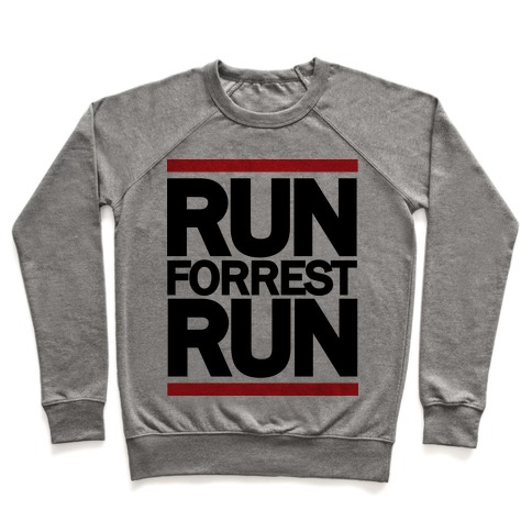 Run Forrest Run Pullover