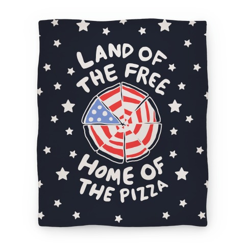 Land of the Free, Home of the Pizza (Blanket) Blanket