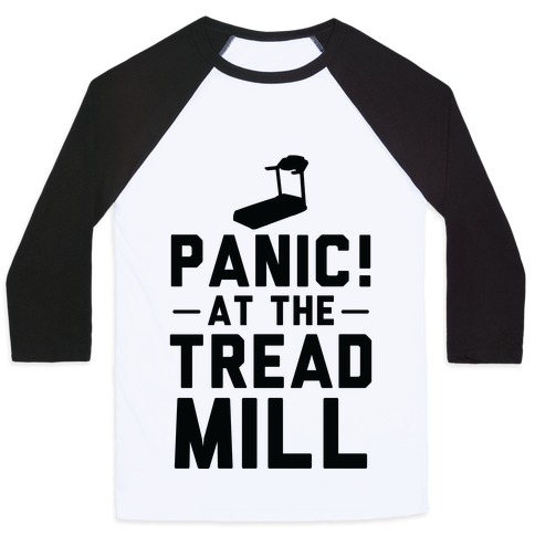 Panic! At The Treadmill Baseball Tee