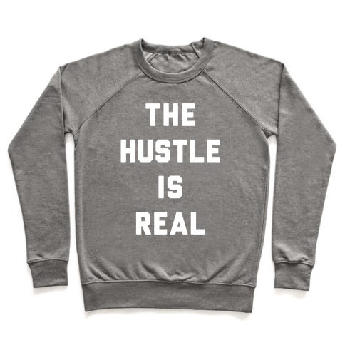 The Hustle Is Real Pullover