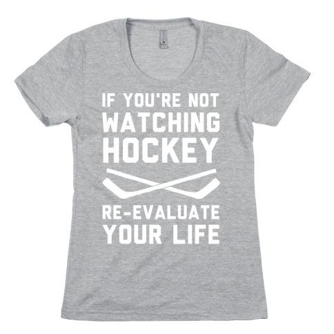 If You're Not Watching Hockey Womens T-Shirt