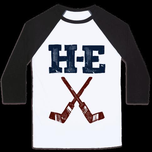 H E Double Hockey Sticks (Hell) Baseball Tee