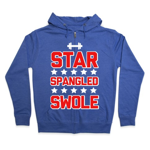 Star Spangled Swole Zip Hoodie