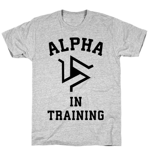 Alpha In Training T-Shirt