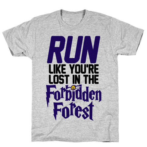 Run Like You're Lost In The Forbidden Forest Mens T-Shirt