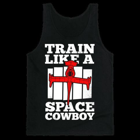 Train Like a Space Cowboy