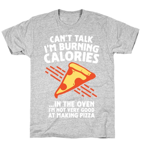 Burning Calories Mens T-Shirt