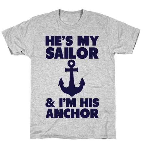 I'm His Anchor (Navy T-Shirt) Mens T-Shirt