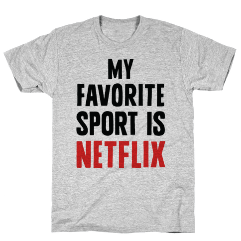My Favorite Sport Is Netflix Mens T-Shirt